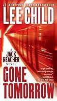 Gone Tomorrow (Jack Reacher, #13)
