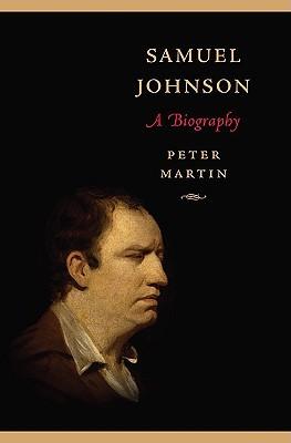 Samuel Johnson: A Biography