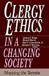 Clergy Ethics in a Changing Society: Mapping the Terrain
