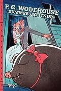 Summer Lightning (Blandings Castle, #4)