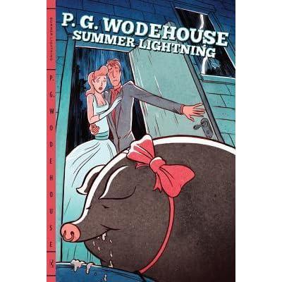 Summer Lightning Blandings Castle 4 By Pg Wodehouse