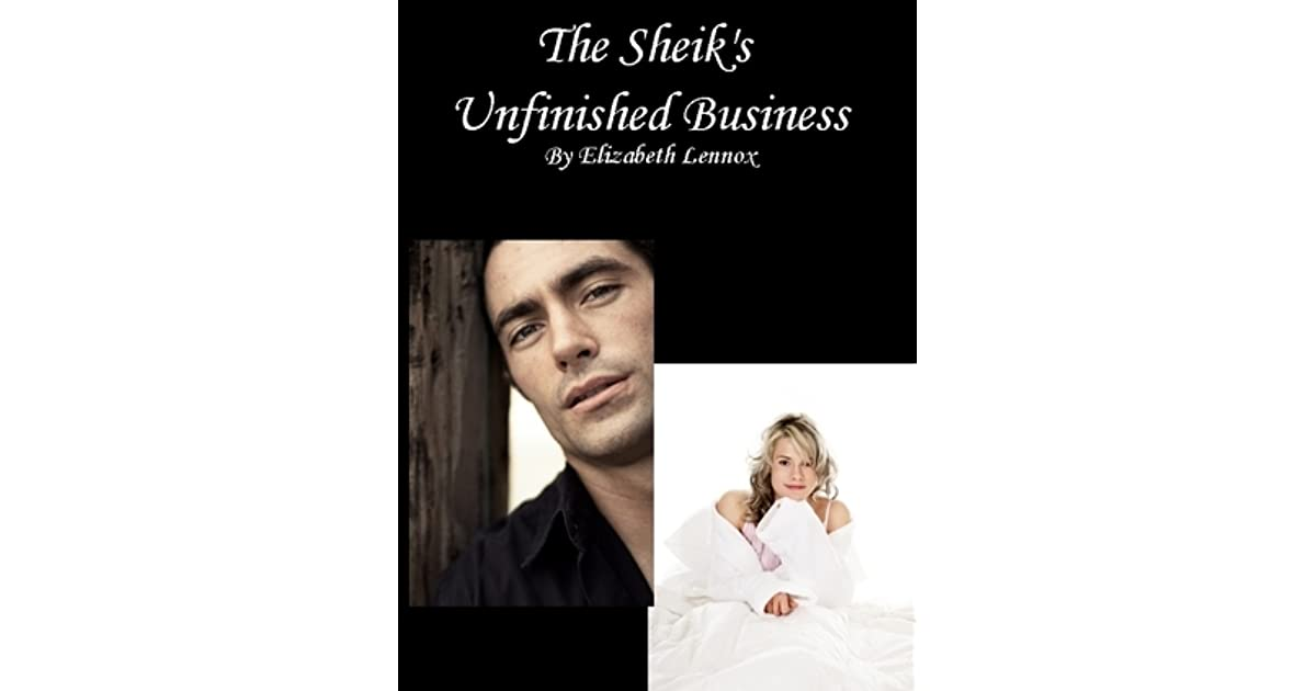 The Sheiks Unfinished Business