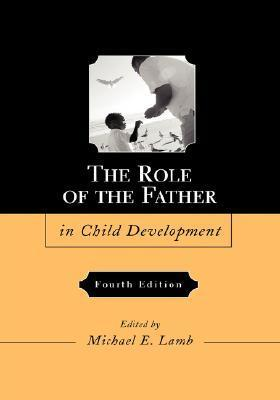 The-Role-of-the-Father-in-Child-Development-5th-Edition