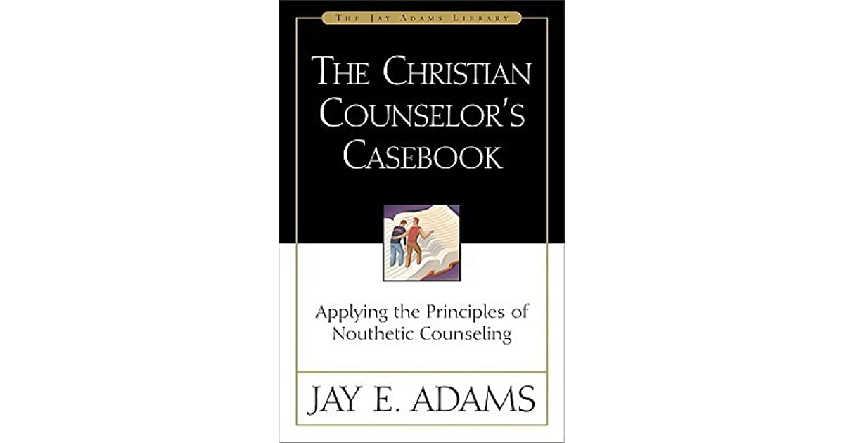 The Christian Counselor\'s Casebook: Applying the Principles of ...