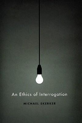 An-Ethics-of-Interrogation