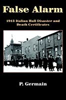 False Alarm: 1913 Italian Hall Disaster and Death Certificates
