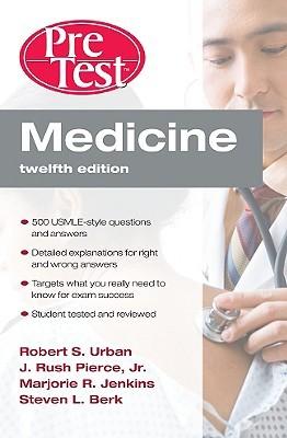 Medicine PreTest Self-Assessment & Review, Twelfth Edition (PreTest Clinical Medicine)