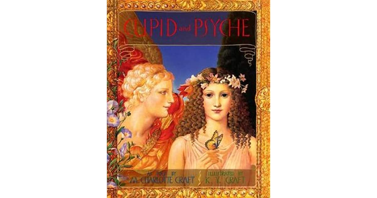 cupid and psyche by m charlotte craft