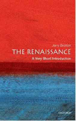 [Very Short Introductions] Jerry Brotton - The Renaissance