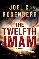 The Twelfth Imam (The Twelfth Imam, #1)
