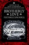 Brotherly Love: Murder and the Politics of Prejudice in Nineteenth-Century Rhode Island