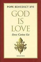 God Is Love: Deus Caritas Est