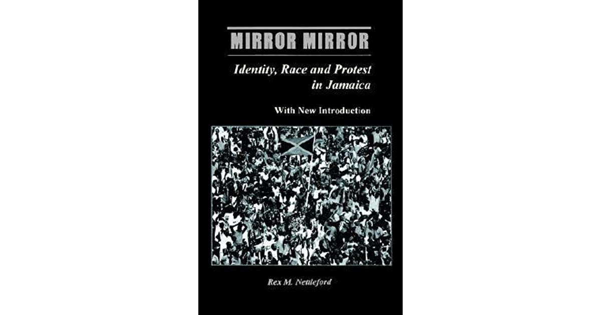 mirror mirror rex nettleford See more mirror mirror by rex nettleford (paperback) email to friends share on facebook - opens in a new window or tab share on twitter - opens in a new window or tab share on pinterest - opens in a new window or tab.