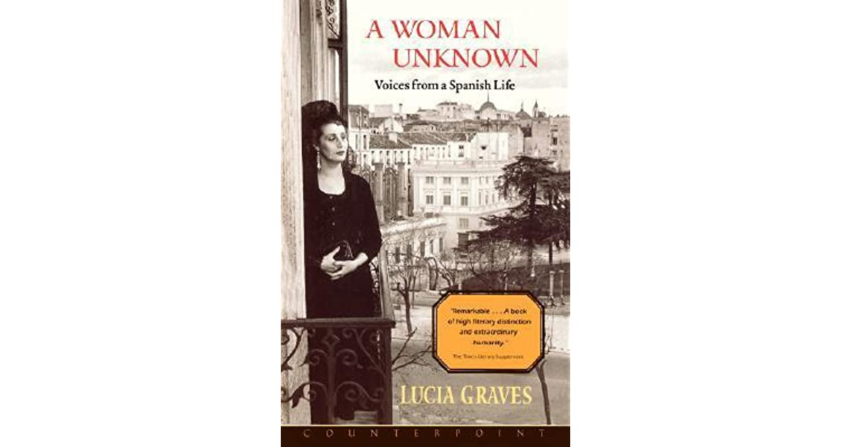 A Woman Unknown by Lucia Graves