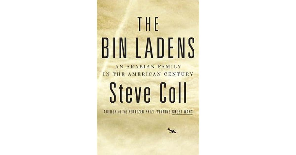 The Bin Ladens: An Arabian Family in the American Century by