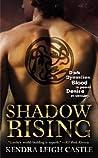 Shadow Rising (Dark Dynasties, #3)