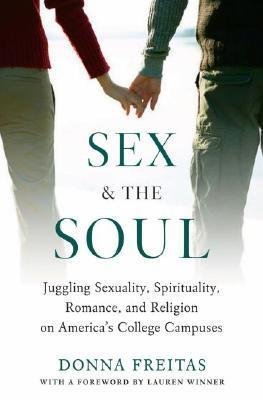 Sex and the Soul- Juggling Sexuality