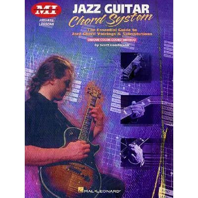Jazz Guitar Chord System: Private Lessons Series by Scott
