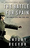 The Battle for Spain: The Spanish Civil War, 1936-1939