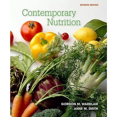 Contemporary Nutrition by Gordon M. Wardlaw