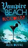 Bloodlust (Vampire Beach, #1)