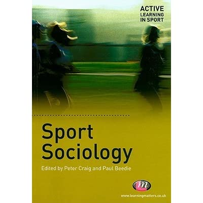 "sport management and sociology of sport essay Nassh defines ""sport"" broadly and welcomes papers at its kinesiology, sport management, sociology and to consider entering the nassh graduate essay."