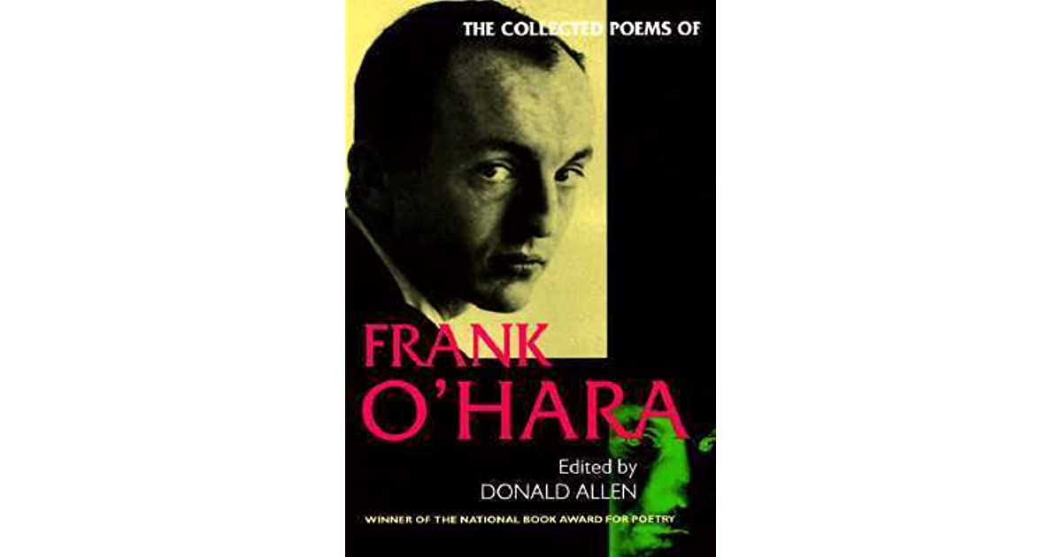 The Collected Poems Of Frank Ohara By Frank Ohara