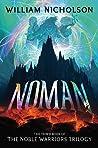 Noman (Noble Warriors Trilogy, #3)