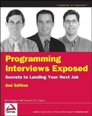 Programming Interviews Exposed-Secrets to Landing Your Next Job, 3rd edition