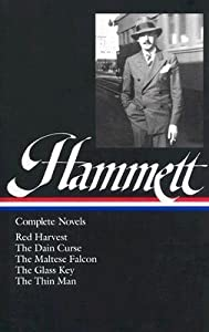 Complete Novels: Red Harvest / The Dain Curse / The Maltese Falcon / The Glass Key / The Thin Man