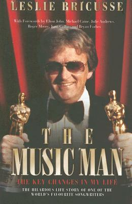 The Music Man: The Key Changes in My Life