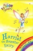 Harriet the Hamster Fairy (Rainbow Magic, #33; Pet Keeper Fairies, #5)