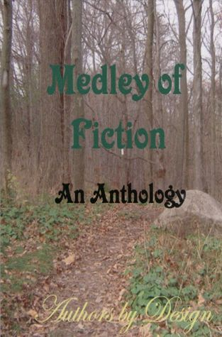 Medley of Fiction: An Anthology