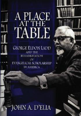 A Place at the Table by John A. D'Elia