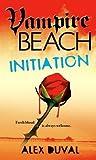 Initiation (Vampire Beach, #2)