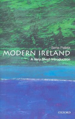 [Very Short Introductions] Senia Paseta - Modern Ireland