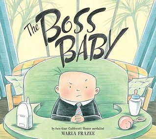 The Boss Baby by Marla Frazee