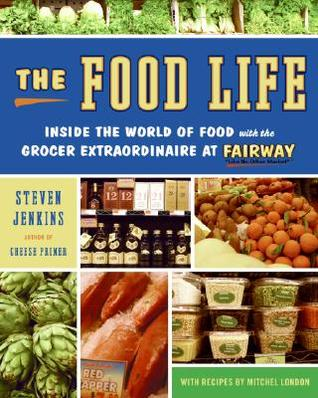 Food Life, The by Steven Jenkins