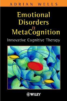 Emotional-disorders-and-metacognition-innovative-cognitive-therapy