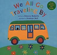 We All Go Traveling by [With CD]