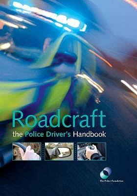 Roadcraft: The Essential Police Driver's Handbook. by Nassim Nicholas Taleb