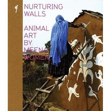 Nurturing Walls By Gita Wolf