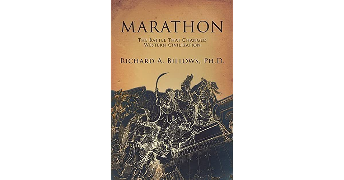 Marathon the battle that changed western civilization by richard a marathon the battle that changed western civilization by richard a billows fandeluxe Choice Image