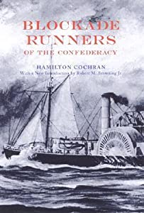 Blockade Runners of the Confederacy