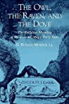 The Owl, the Raven, and the Dove by G. Ronald Murphy