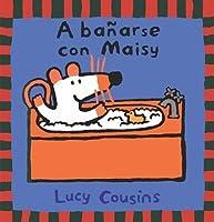 A Banarse Con Maisy