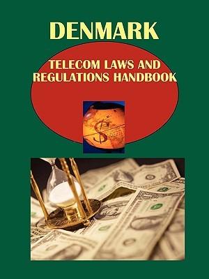 Denmark Telecom Laws and Regulations Handbook