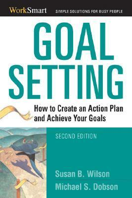 Goal-Setting-How-to-Create-an-Action-Plan-and-Achieve-Your-Goals