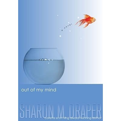 out of my mind by sharon m draper reviews discussion bookclubs lists. Black Bedroom Furniture Sets. Home Design Ideas