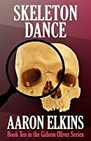 Skeleton Dance (Book Ten in the Gideon Oliver Series)